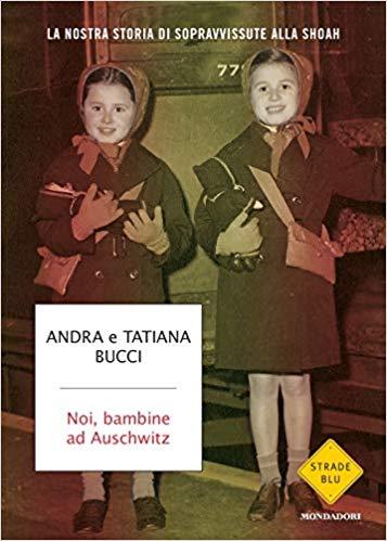 Noi Bambine ad Auschwitz